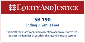 SB 190 Becomes Law, Ending Harmful, Unlawful, and Costly Juvenile Justice Fees